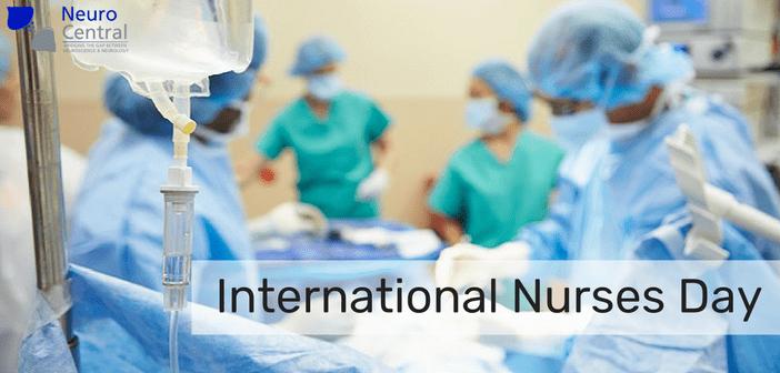 International Nurses Day 2018: 'A Day in the Life' of a neuroscience nurse