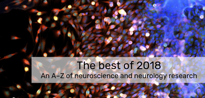 The best of 2018 – an A–Z of neuroscience and neurology research