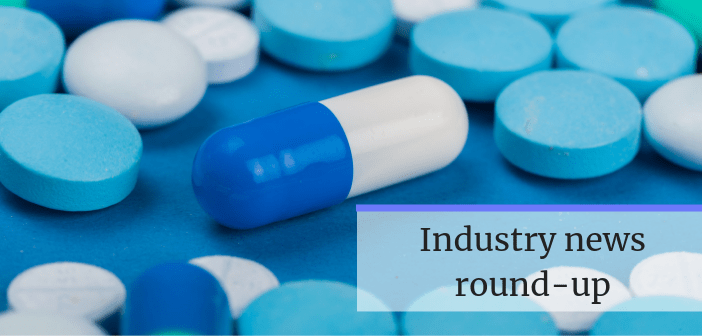 This is an image of an assortment of blue and white pills on a blue background with the text 'Industry news round-up' overlayed.