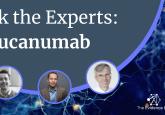 Ask the Experts: aducanumab